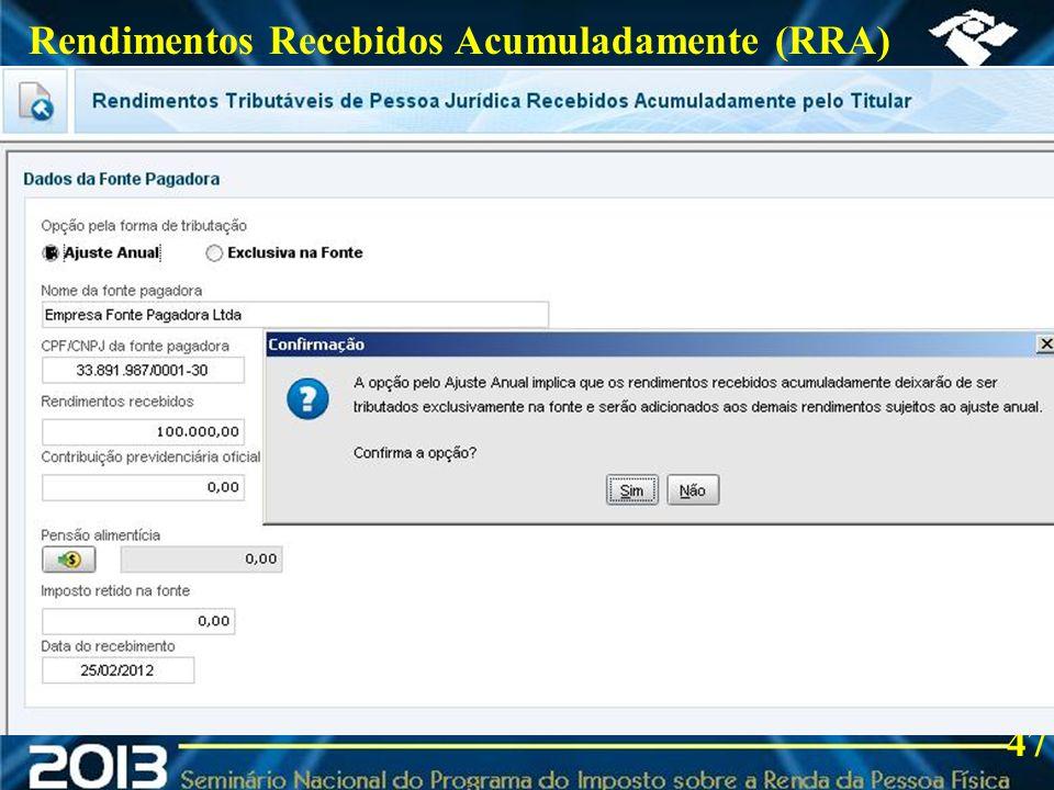 2013 Rendimentos Recebidos Acumuladamente (RRA) 47
