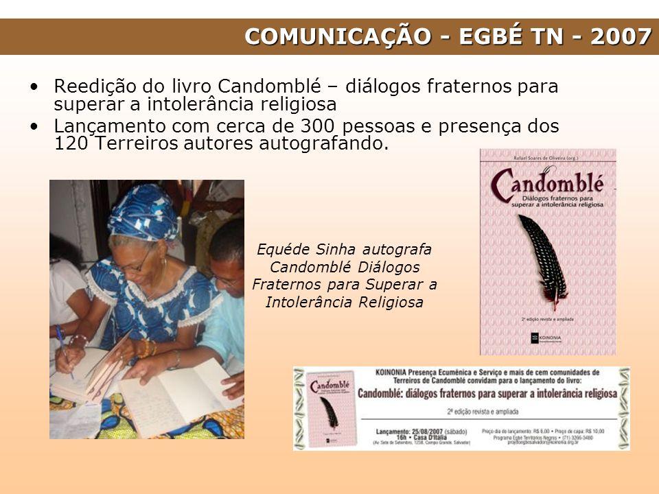 Reedição do livro Candomblé – diálogos fraternos para superar a intolerância religiosa Lançamento com cerca de 300 pessoas e presença dos 120 Terreiro