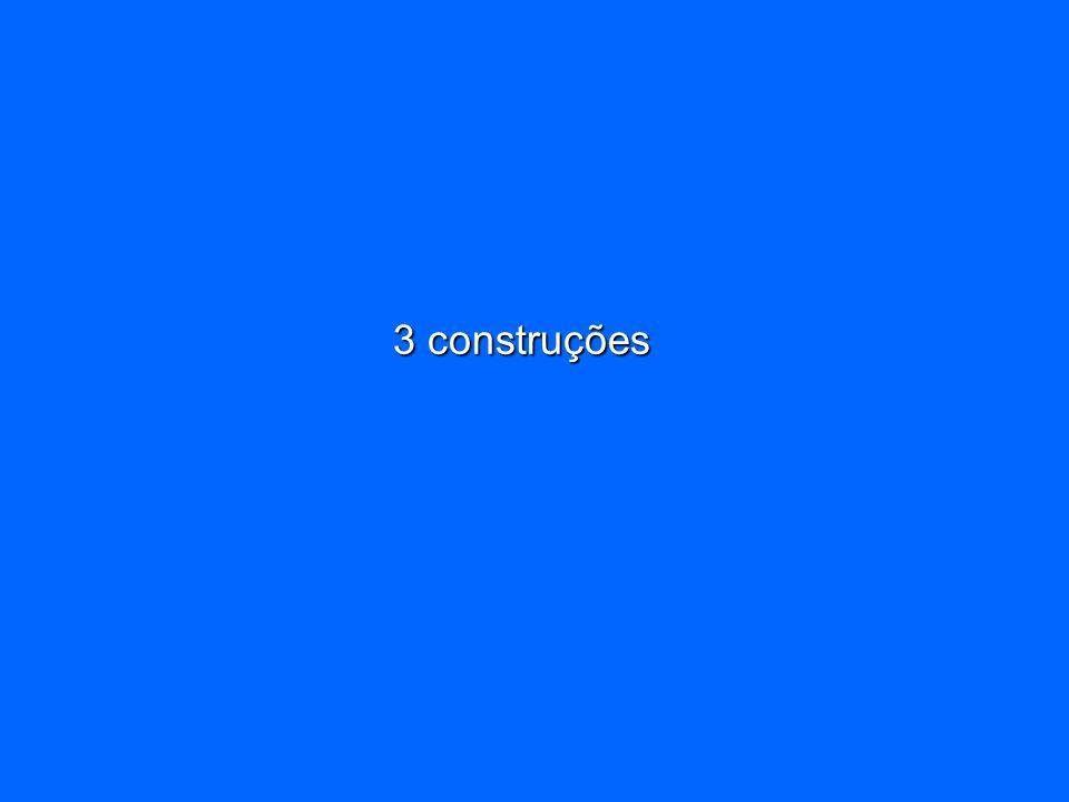 3 construções