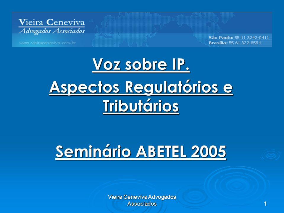 Vieira Ceneviva Advogados Associados 1 Voz sobre IP.