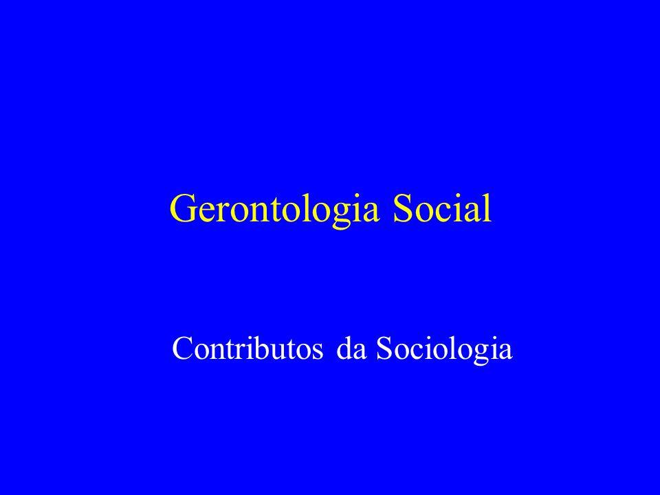 Gerontologia Social Contributos da Sociologia