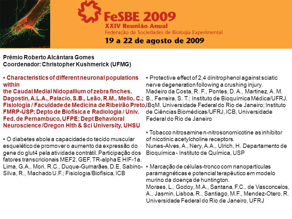 Prêmio Alvaro Osório de Almeida Coordenador: Vagner R.