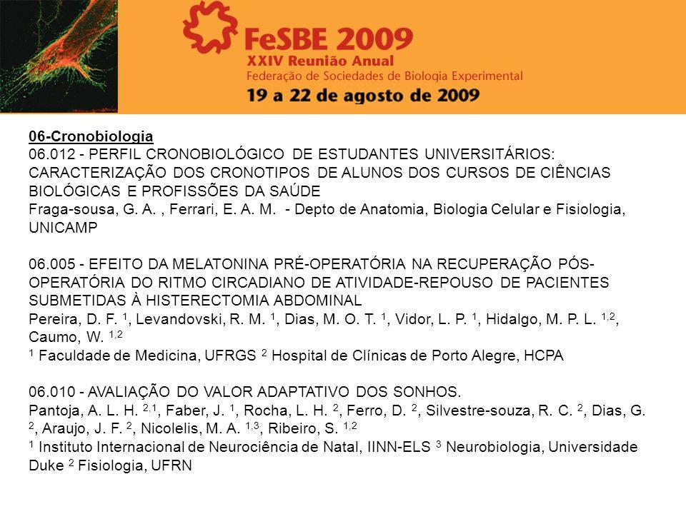 06-Cronobiologia 06.012 - PERFIL CRONOBIOLÓGICO DE ESTUDANTES UNIVERSITÁRIOS: CARACTERIZAÇÃO DOS CRONOTIPOS DE ALUNOS DOS CURSOS DE CIÊNCIAS BIOLÓGICA