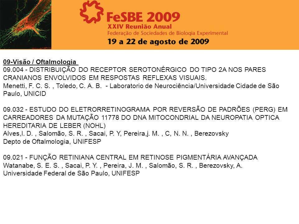 09-Visão / Oftalmologia 09.004 - DISTRIBUIÇÃO DO RECEPTOR SEROTONÉRGICO DO TIPO 2A NOS PARES CRANIANOS ENVOLVIDOS EM RESPOSTAS REFLEXAS VISUAIS. Menet