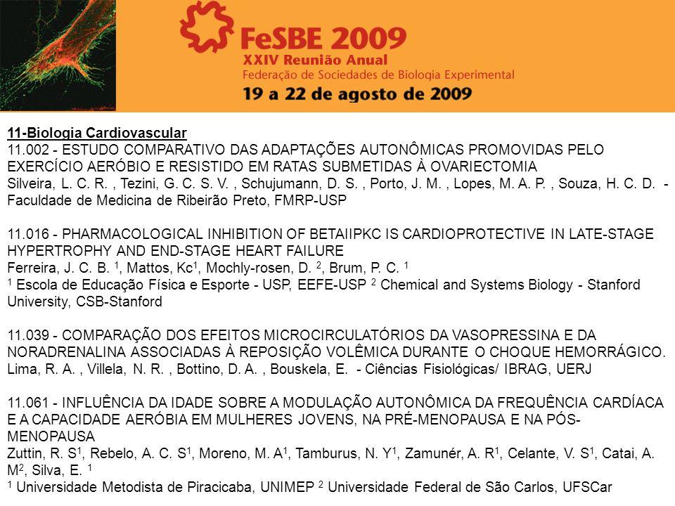 11-Biologia Cardiovascular 11.002 - ESTUDO COMPARATIVO DAS ADAPTAÇÕES AUTONÔMICAS PROMOVIDAS PELO EXERCÍCIO AERÓBIO E RESISTIDO EM RATAS SUBMETIDAS À