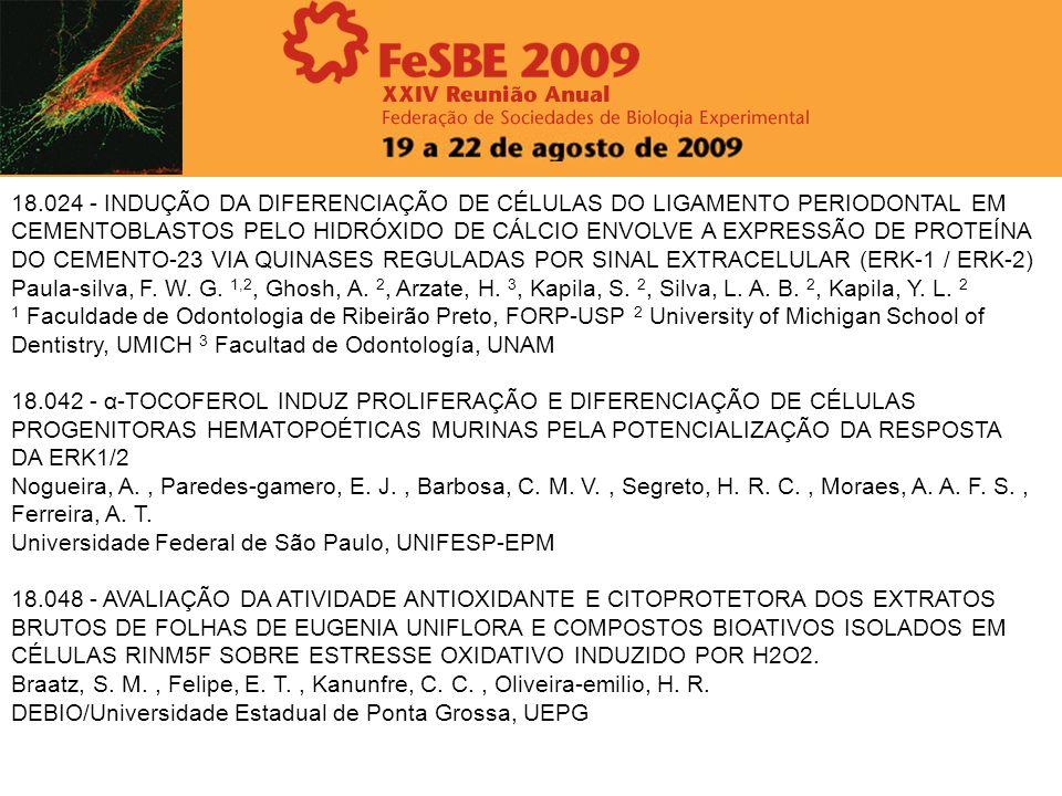 18.024 - INDUÇÃO DA DIFERENCIAÇÃO DE CÉLULAS DO LIGAMENTO PERIODONTAL EM CEMENTOBLASTOS PELO HIDRÓXIDO DE CÁLCIO ENVOLVE A EXPRESSÃO DE PROTEÍNA DO CE