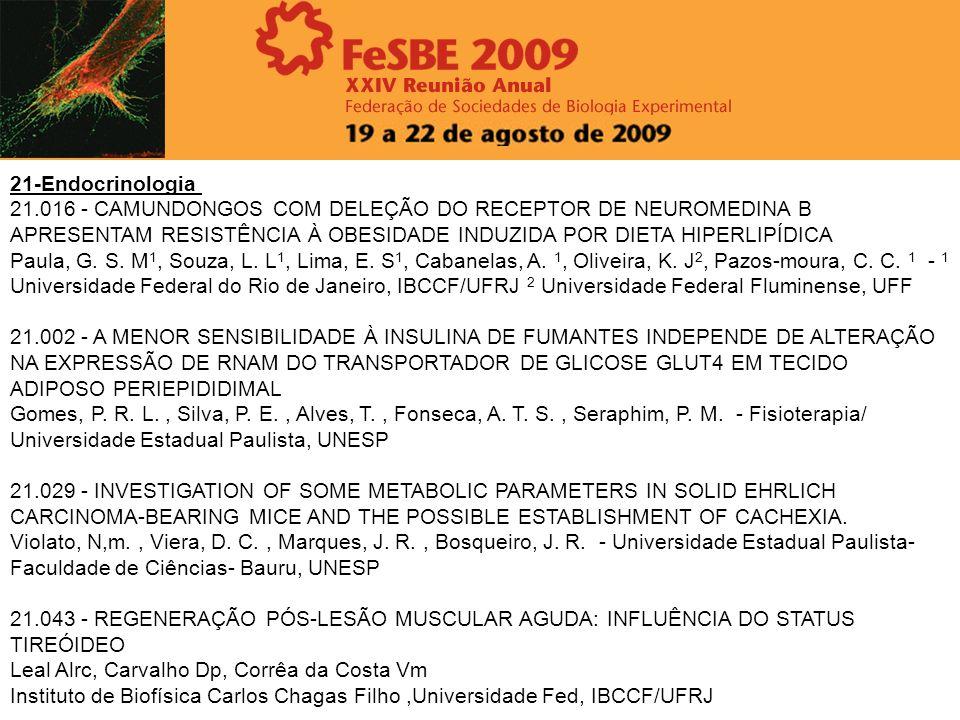 21-Endocrinologia 21.016 - CAMUNDONGOS COM DELEÇÃO DO RECEPTOR DE NEUROMEDINA B APRESENTAM RESISTÊNCIA À OBESIDADE INDUZIDA POR DIETA HIPERLIPÍDICA Pa