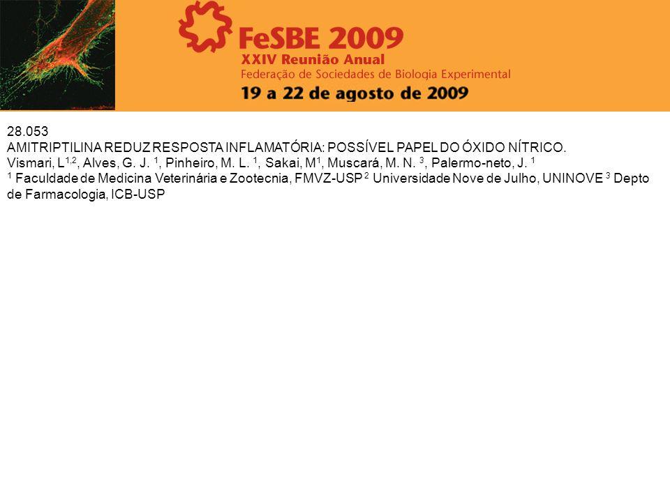 28.053 AMITRIPTILINA REDUZ RESPOSTA INFLAMATÓRIA: POSSÍVEL PAPEL DO ÓXIDO NÍTRICO. Vismari, L 1,2, Alves, G. J. 1, Pinheiro, M. L. 1, Sakai, M 1, Musc