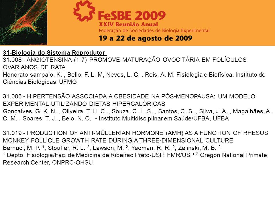 31-Biologia do Sistema Reprodutor 31.008 - ANGIOTENSINA-(1-7) PROMOVE MATURAÇÃO OVOCITÁRIA EM FOLÍCULOS OVARIANOS DE RATA Honorato-sampaio, K., Bello,