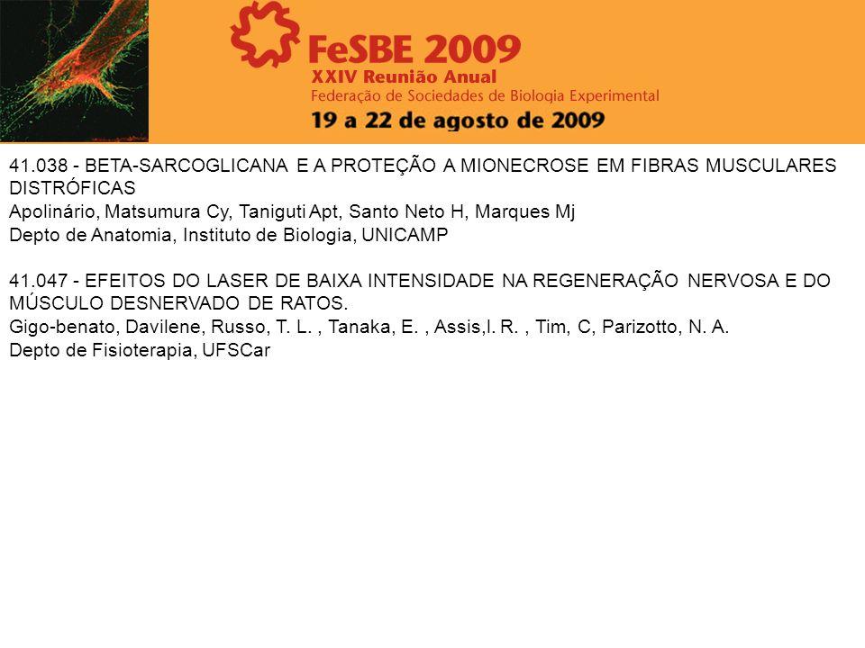 41.038 - BETA-SARCOGLICANA E A PROTEÇÃO A MIONECROSE EM FIBRAS MUSCULARES DISTRÓFICAS Apolinário, Matsumura Cy, Taniguti Apt, Santo Neto H, Marques Mj