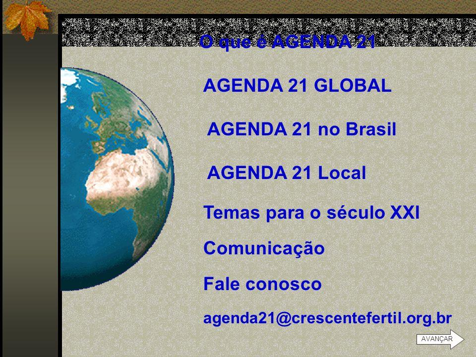PORTAL 21 Agenda Ações para uma sociedade sustentável AVANÇAR