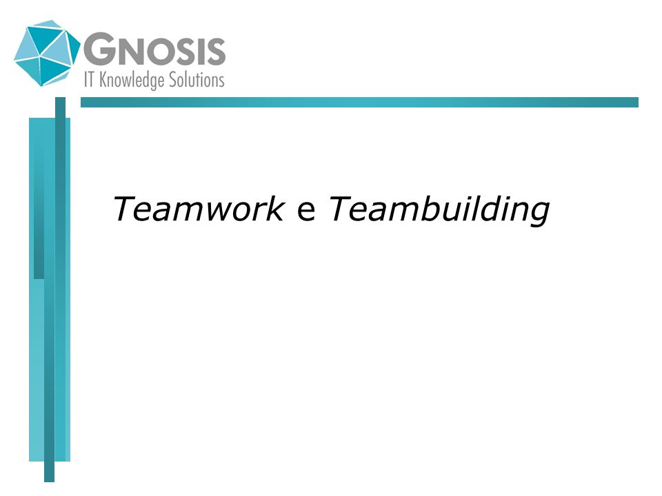 Teamwork e Teambuilding