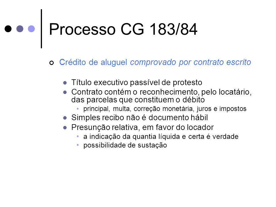 Crédito de aluguel comprovado por contrato escrito Título executivo passível de protesto Contrato contém o reconhecimento, pelo locatário, das parcela