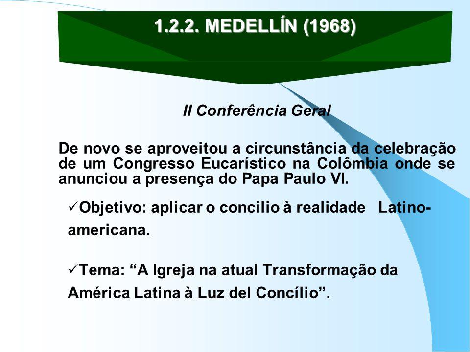 II Conferência Geral De novo se aproveitou a circunstância da celebração de um Congresso Eucarístico na Colômbia onde se anunciou a presença do Papa P