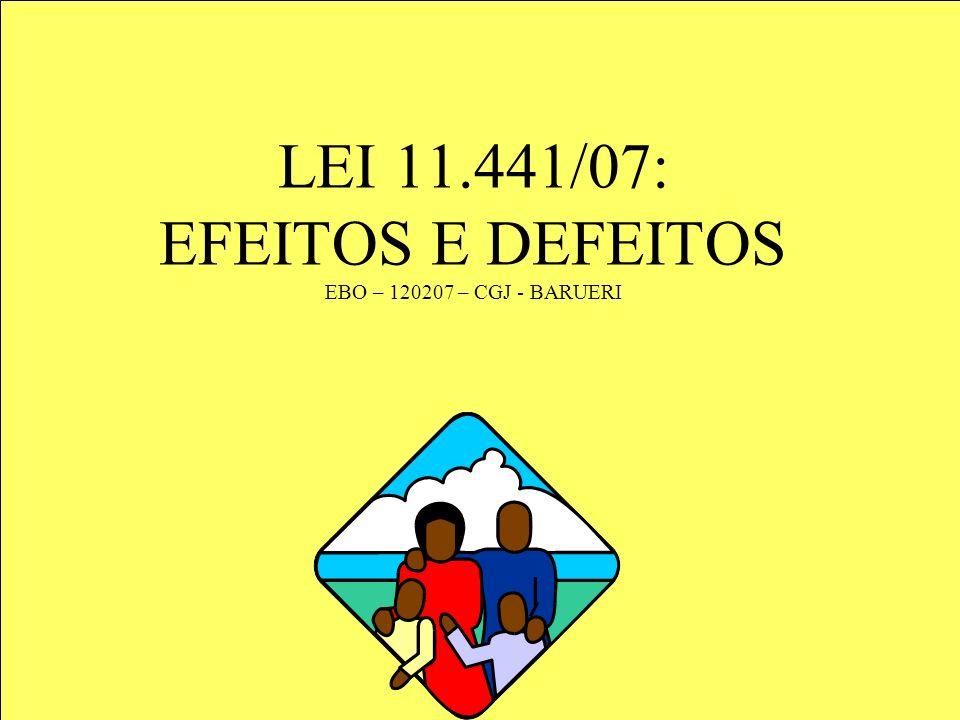 LEI 11.441/07: EFEITOS E DEFEITOS EBO – 120207 – CGJ - BARUERI