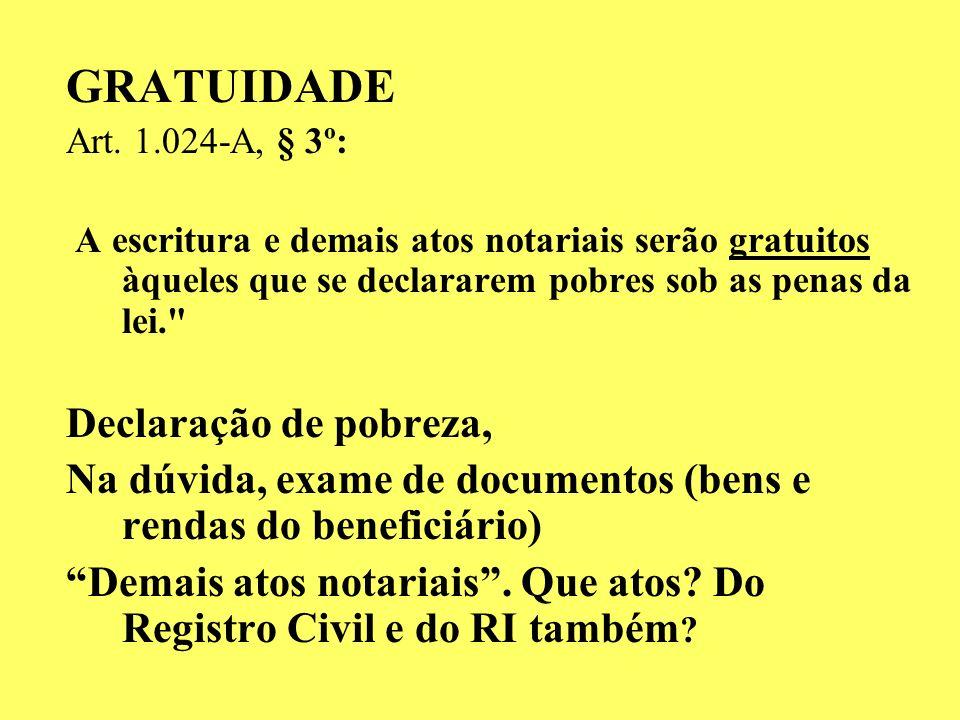 EFEITOS DA ESCRITURA DE SEPARAÇÃO E DE DIVÓRCIO : Art. 1.024-A, par. 1.: TÍTULO HÁBIL PARA O REGISTRO CIVIL, TÍTULO PARA O REGISTRO IMOBILIÁRIO. E mai