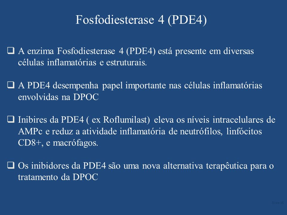Fosfodiesterase 4 (PDE4) A enzima Fosfodiesterase 4 (PDE4) está presente em diversas células inflamatórias e estruturais. A PDE4 desempenha papel impo