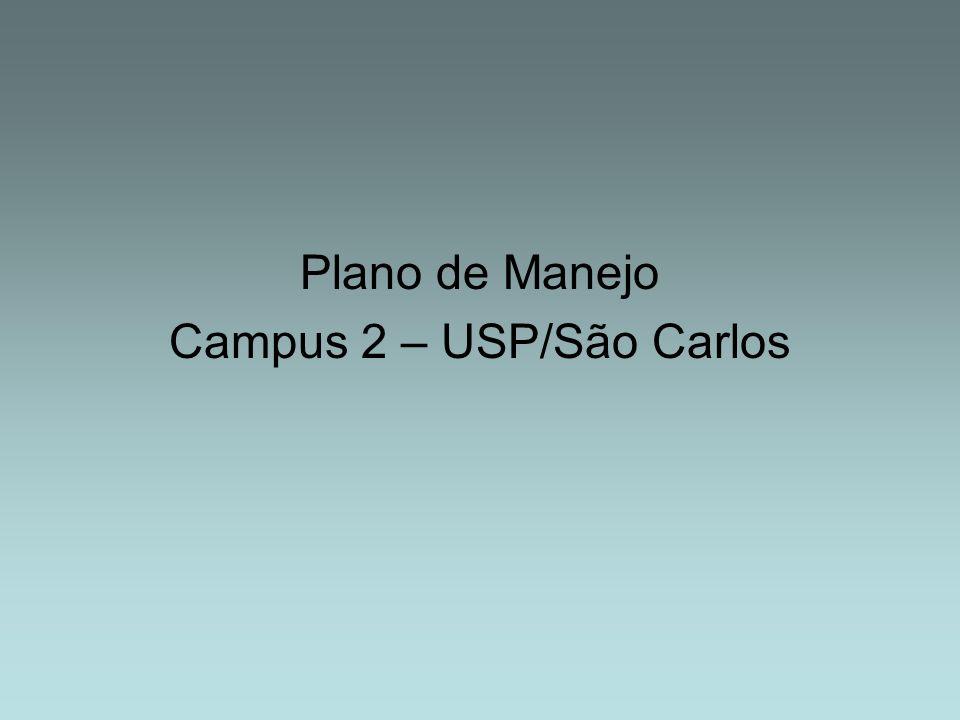 Plano de Manejo Campus 2 – USP/São Carlos