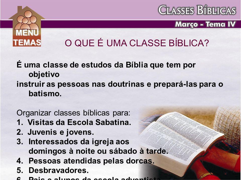 O QUE É UMA CLASSE BÍBLICA? É uma classe de estudos da Bíblia que tem por objetivo instruir as pessoas nas doutrinas e prepará-las para o batismo. Org