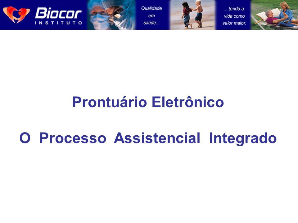 Prontuário Eletrônico O Processo Assistencial Integrado