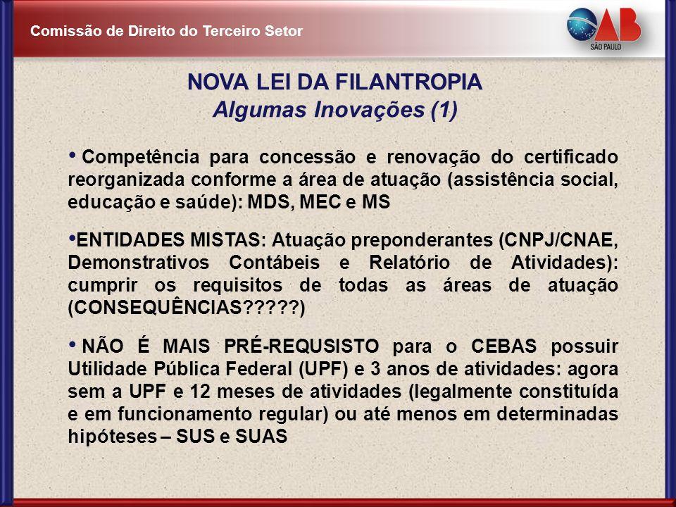 Comissão de Direito do Terceiro Setor Competência para concessão e renovação do certificado reorganizada conforme a área de atuação (assistência socia
