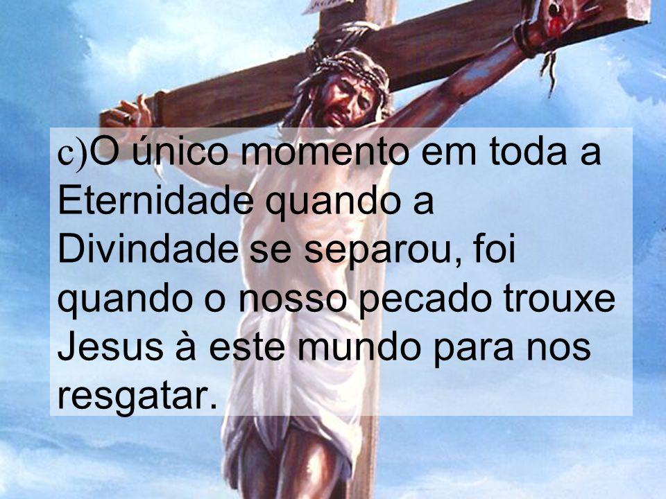 (2) Adão/o Homem Em Gên. 2:18, Deus diz que não era bom que o homem estivesse só.