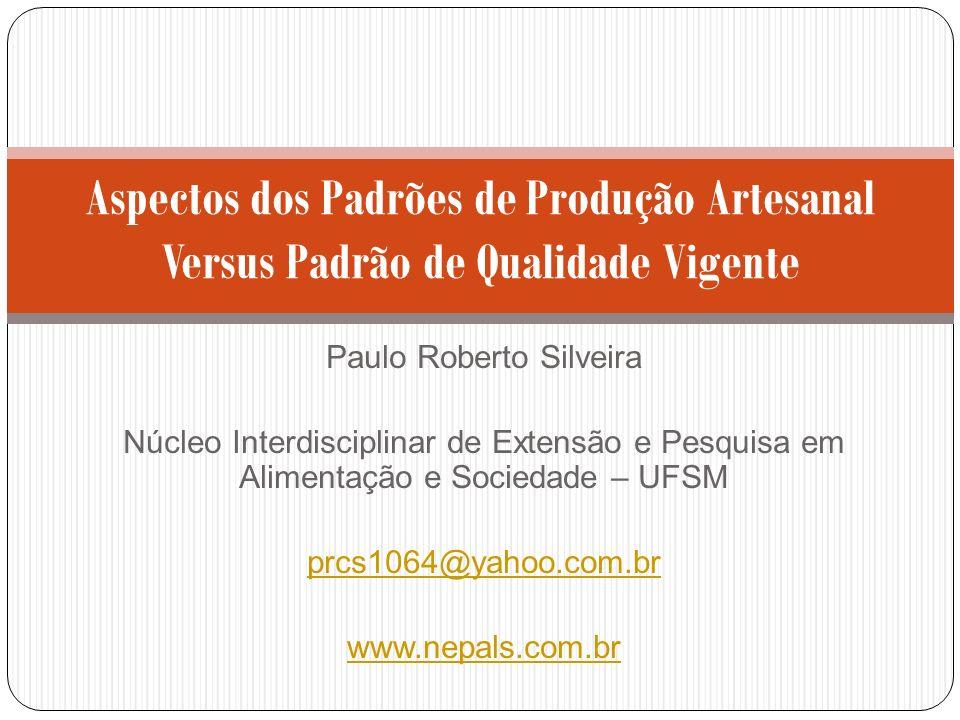 Paulo Roberto Silveira Núcleo Interdisciplinar de Extensão e Pesquisa em Alimentação e Sociedade – UFSM prcs1064@yahoo.com.br www.nepals.com.br Aspect