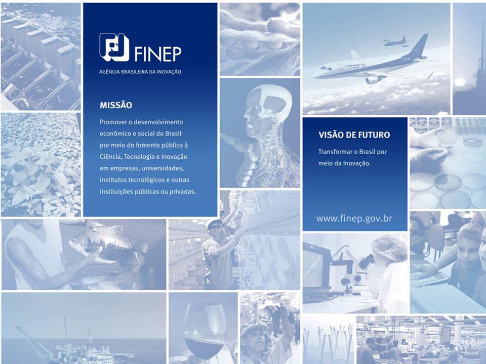 FINEP Financiadora de Estudos e Projetos Agência Brasileira de Inovação