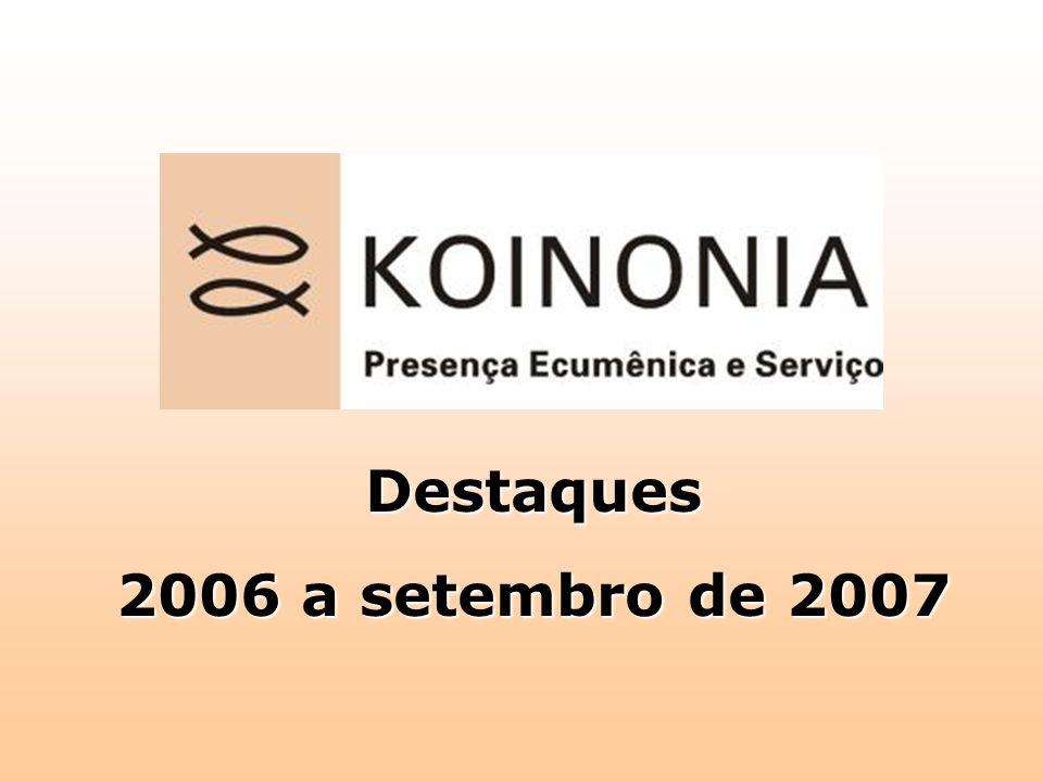 Destaques 2006 a setembro de 2007