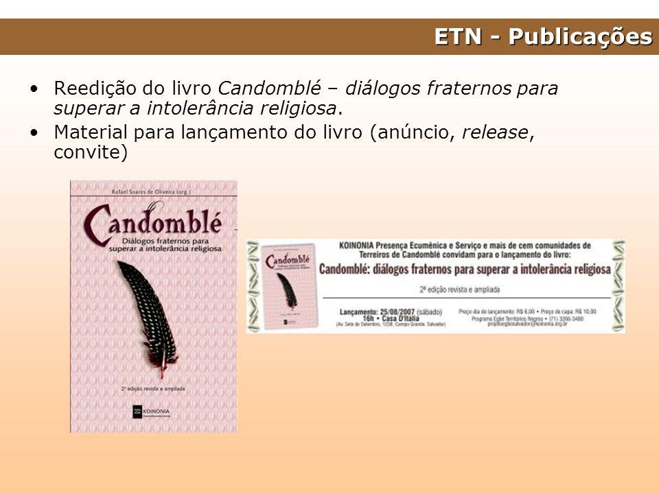 Reedição do livro Candomblé – diálogos fraternos para superar a intolerância religiosa. Material para lançamento do livro (anúncio, release, convite)