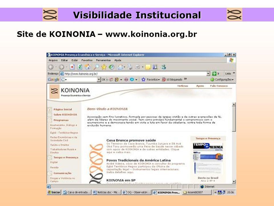Site de KOINONIA – www.koinonia.org.br Visibilidade Institucional