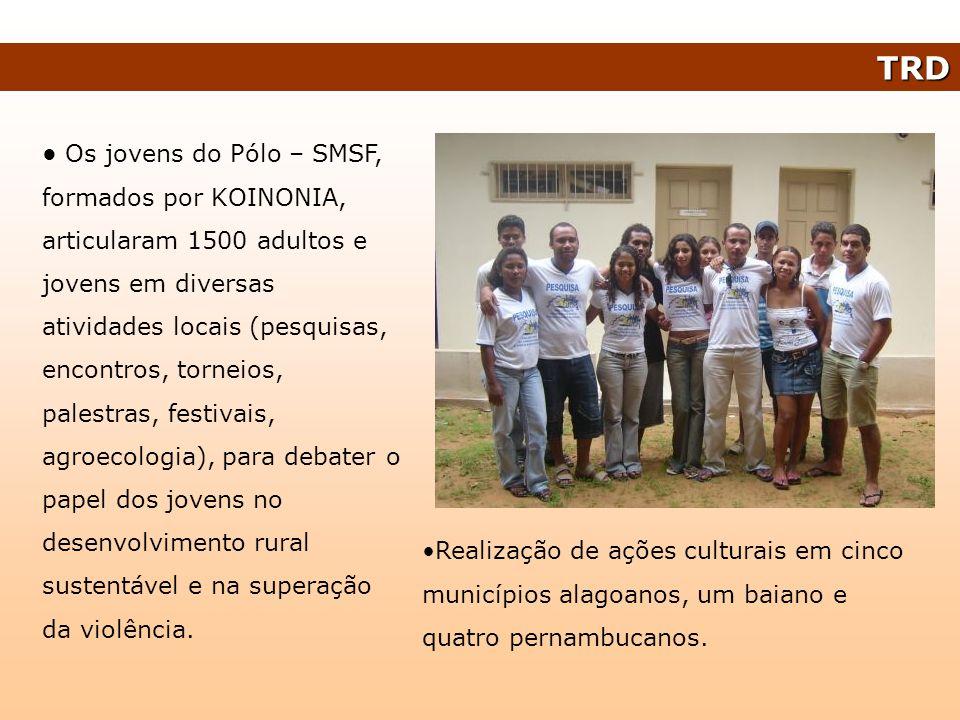 TRD Os jovens do Pólo – SMSF, formados por KOINONIA, articularam 1500 adultos e jovens em diversas atividades locais (pesquisas, encontros, torneios,