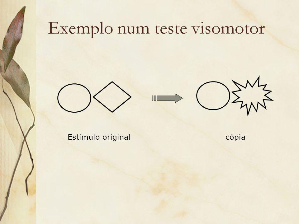 Exemplo num teste visomotor Estímulo originalcópia
