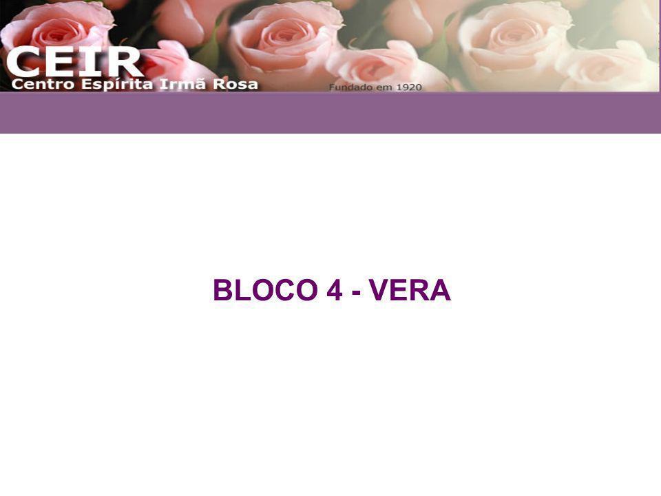 BLOCO 4 - VERA