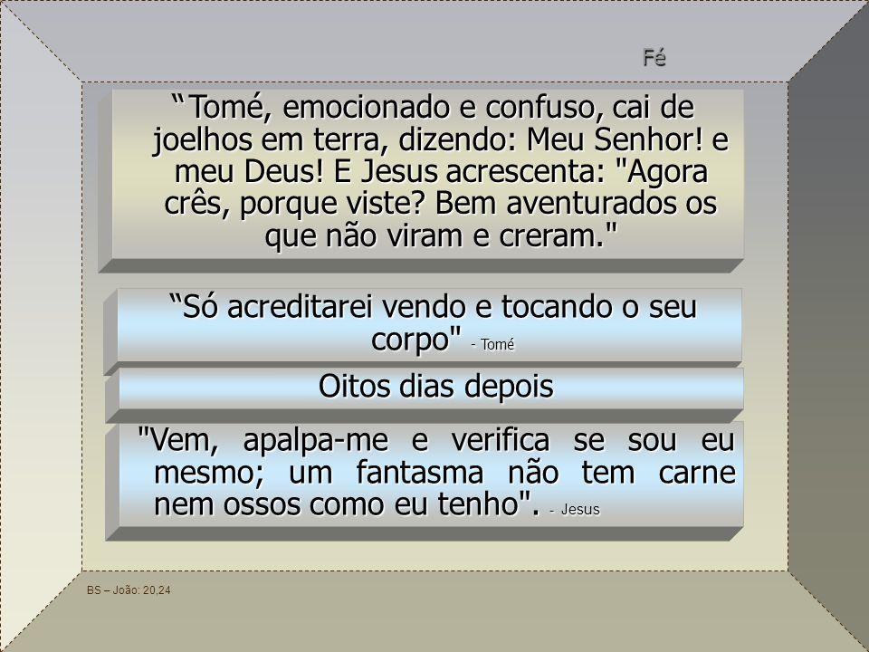 62 BS – João: 20,24