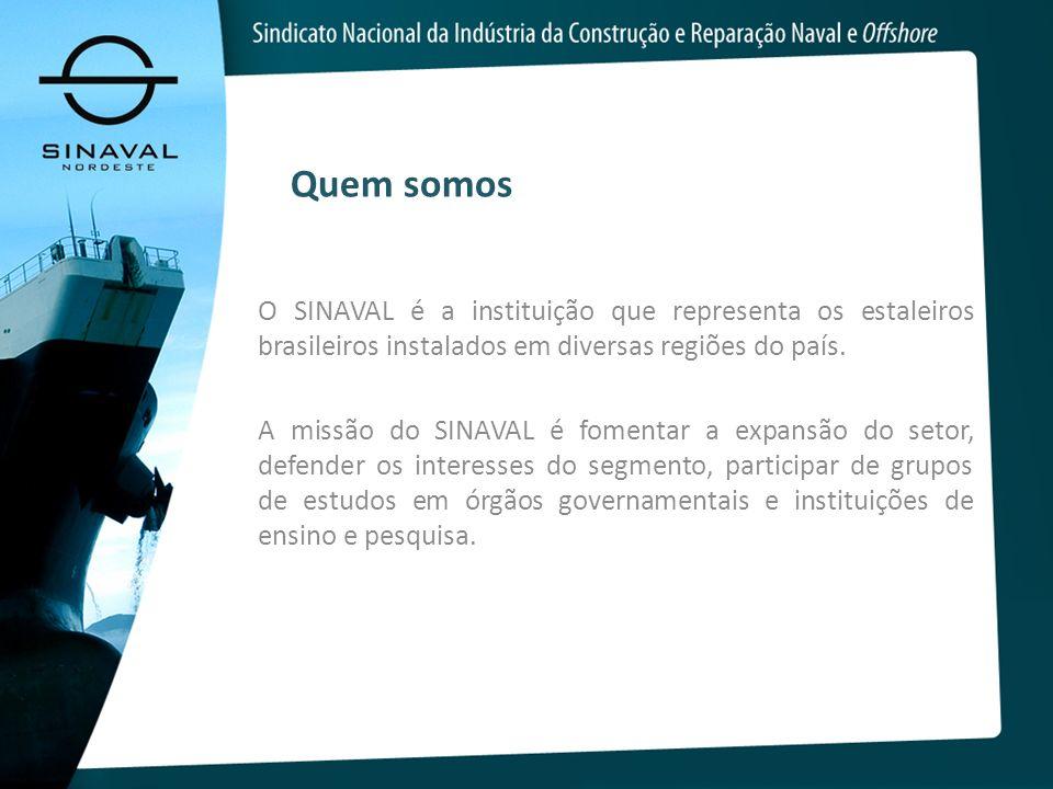 Quem somos O SINAVAL é a instituição que representa os estaleiros brasileiros instalados em diversas regiões do país. A missão do SINAVAL é fomentar a