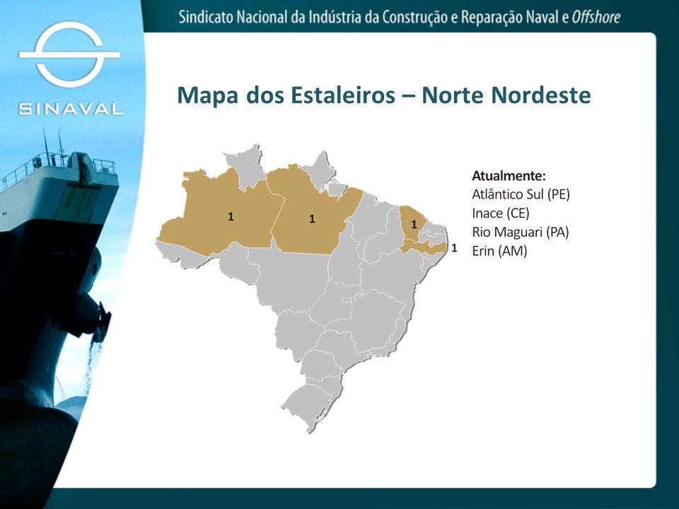 Mapa dos Estaleiros – Norte Nordeste