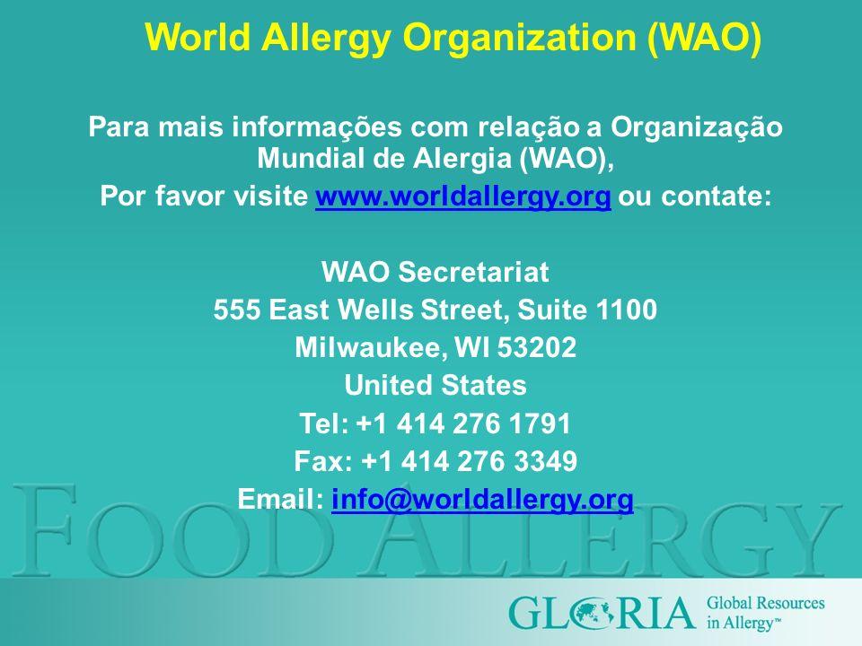 World Allergy Organization (WAO) Para mais informações com relação a Organização Mundial de Alergia (WAO), Por favor visite www.worldallergy.org ou co