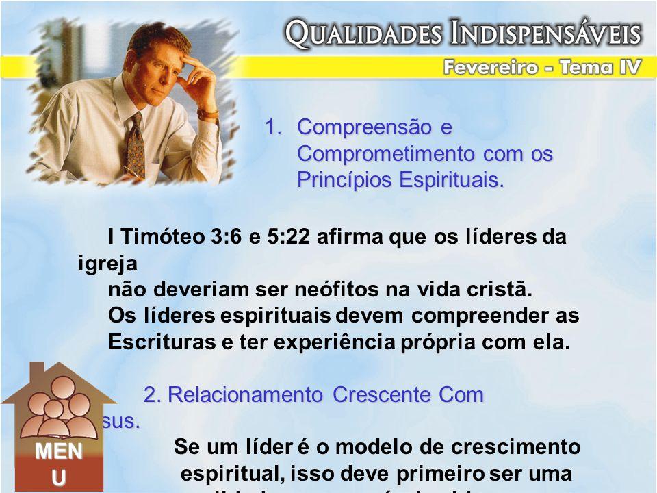I Timóteo 3:6 e 5:22 afirma que os líderes da igreja não deveriam ser neófitos na vida cristã. Os líderes espirituais devem compreender as Escrituras