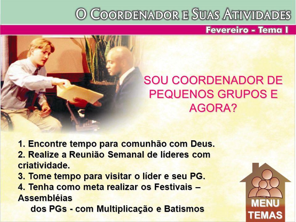 1. Encontre tempo para comunhão com Deus. 2. Realize a Reunião Semanal de líderes com criatividade. 3. Tome tempo para visitar o líder e seu PG. 4. Te
