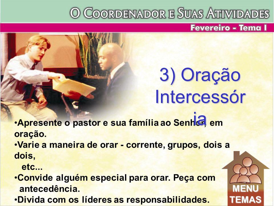 Apresente o pastor e sua família ao Senhor, em oração. Varie a maneira de orar - corrente, grupos, dois a dois, etc... Convide alguém especial para or