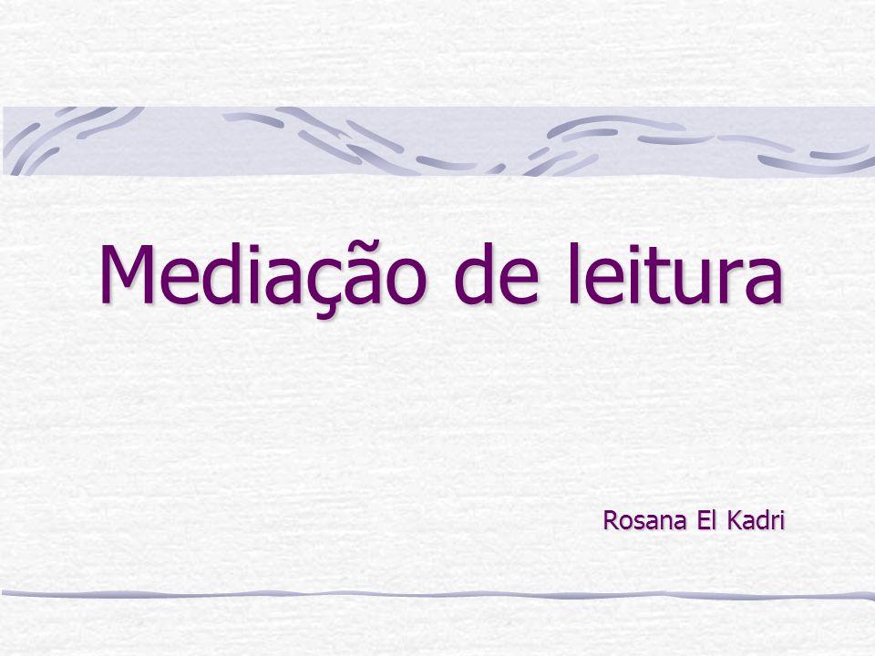 Mediação de leitura Rosana El Kadri