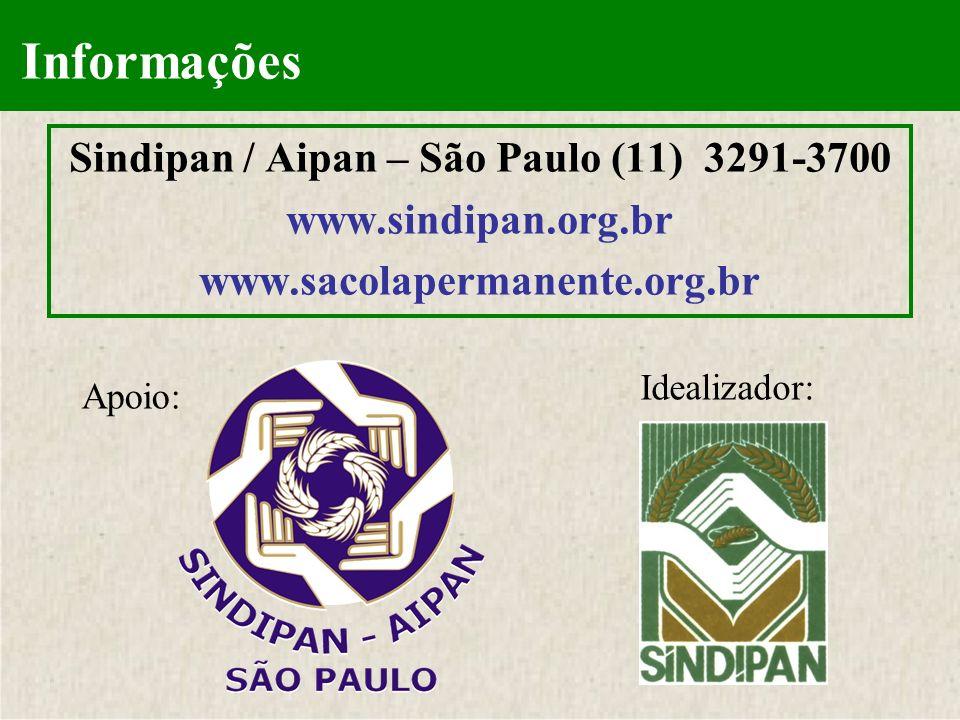 Apoio: Idealizador: Informações Sindipan / Aipan – São Paulo (11) 3291-3700 www.sindipan.org.br www.sacolapermanente.org.br
