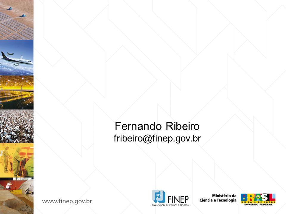Fernando Ribeiro fribeiro@finep.gov.br