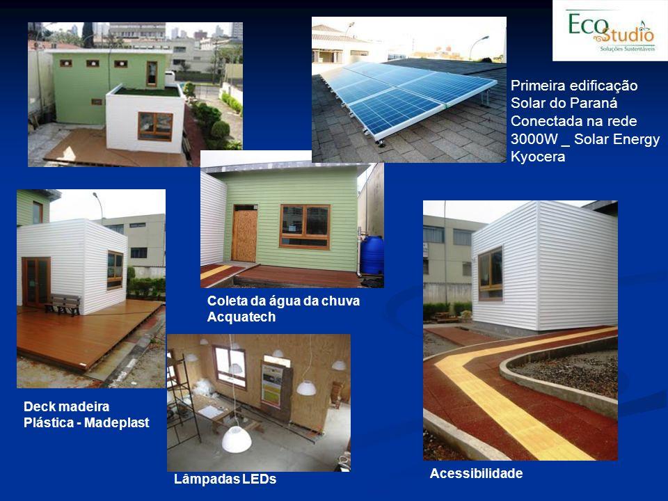 Primeira edificação Solar do Paraná Conectada na rede 3000W _ Solar Energy Kyocera Acessibilidade Coleta da água da chuva Acquatech Deck madeira Plást