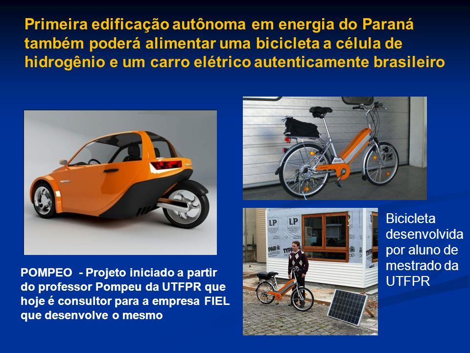 Primeira edificação autônoma em energia do Paraná também poderá alimentar uma bicicleta a célula de hidrogênio e um carro elétrico autenticamente bras