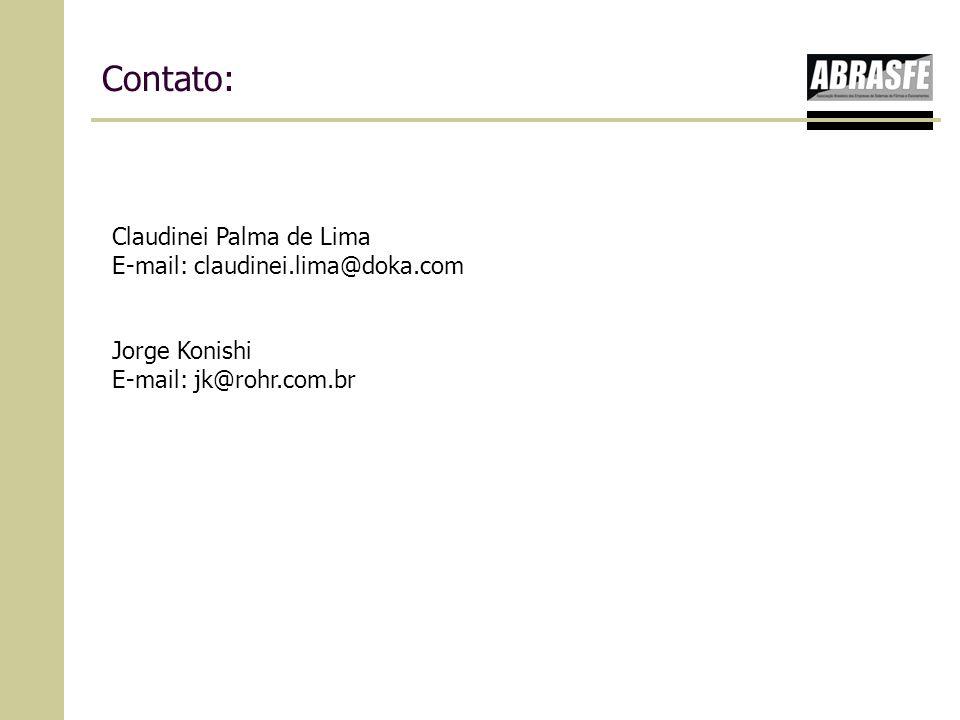 Contato: Claudinei Palma de Lima E-mail: claudinei.lima@doka.com Jorge Konishi E-mail: jk@rohr.com.br