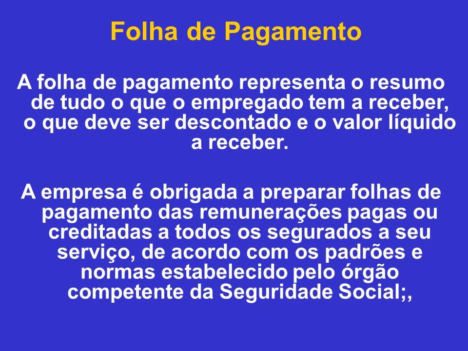 A FOLHA DE PAGAMENTO DIVIDE-SE EM DUAS PARTES: PROVENTOS E DESCONTOS