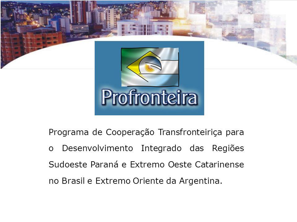 Programa de Cooperação Transfronteiriça para o Desenvolvimento Integrado das Regiões Sudoeste Paraná e Extremo Oeste Catarinense no Brasil e Extremo O