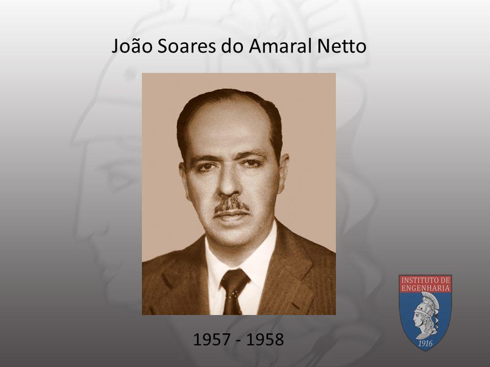João Soares do Amaral Netto 1957 - 1958
